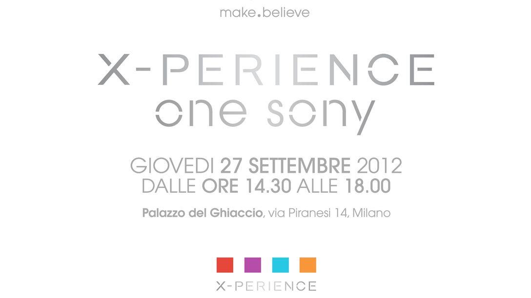 Partecipa anche tu a X-PERIENCE One Sony!