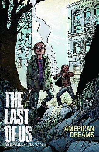 Il prequel a fumetti di The Last of Us – The Last of Us: American Dreams