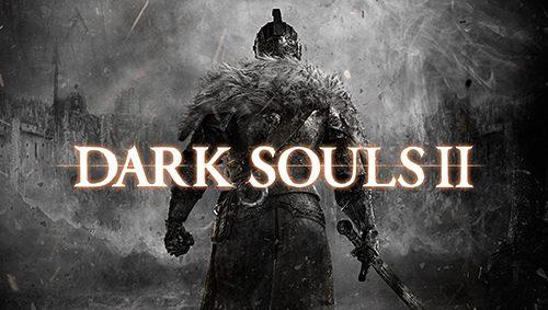 Dark Souls II – Hands-on
