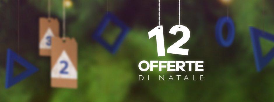 Le 12 offerte di Natale – Offerta #2