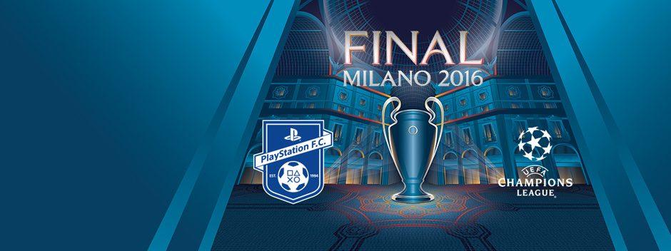 Partecipa alla PlayStation F.C. Experience all'UEFA Champions Festival di Milano