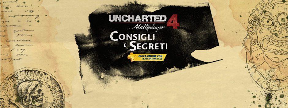 Uncharted 4: nuovi tesori da conquistare… ma solo con la modalità multiplayer!