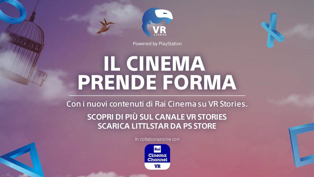 Rai Cinema Channel VR arriva su VR Stories