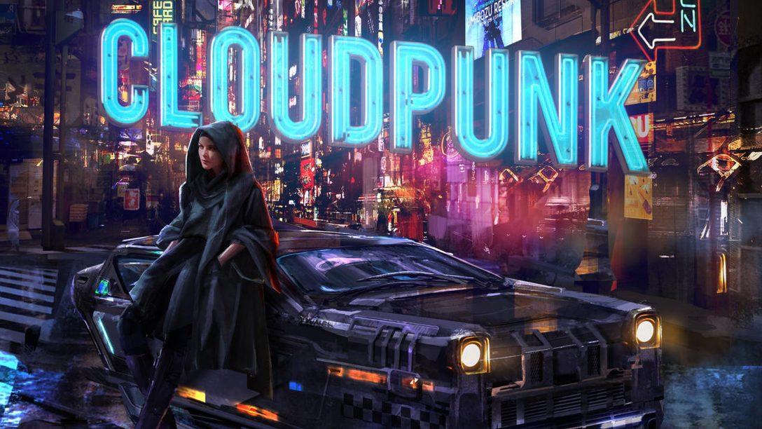 L'avventura cyberpunk Cloudpunk arriva su PS4 il 15 ottobre