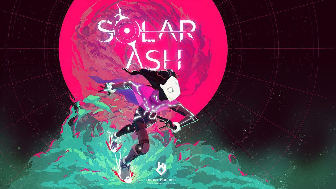 Viaggiate all'interno dell'Ultra Vuoto con il nuovo gameplay di Solar Ash
