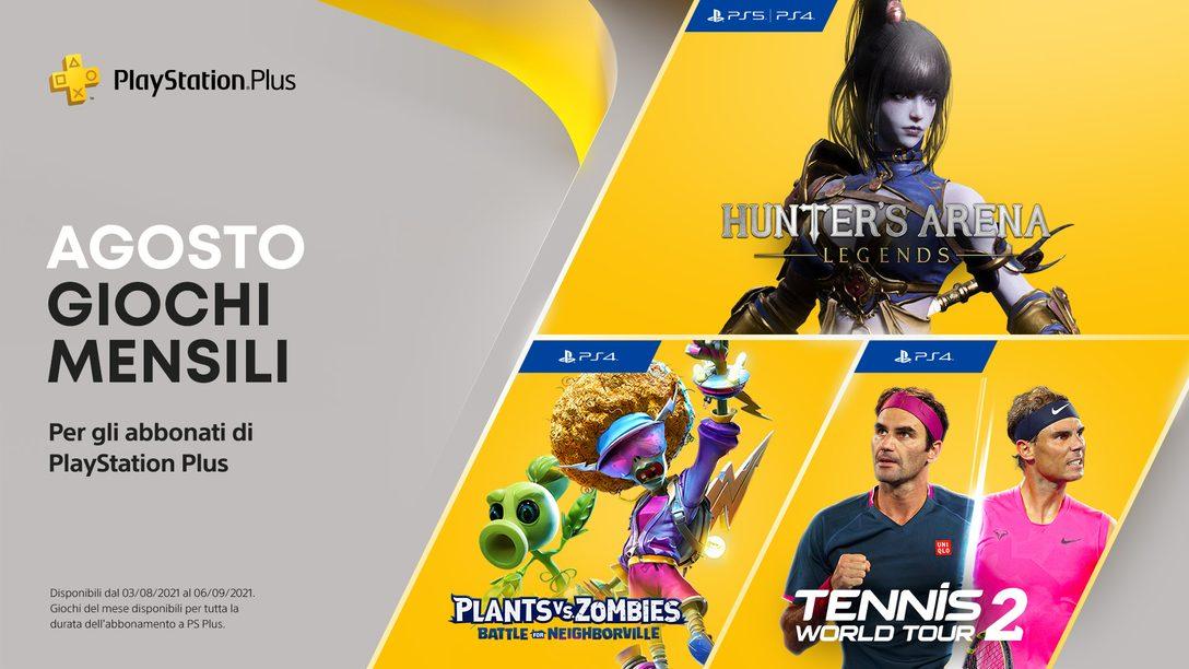 Giochi PlayStation Plus di agosto: Hunter's Arena: Legends, Plants vs. Zombies™: La Battaglia di Neighborville, Tennis World Tour 2