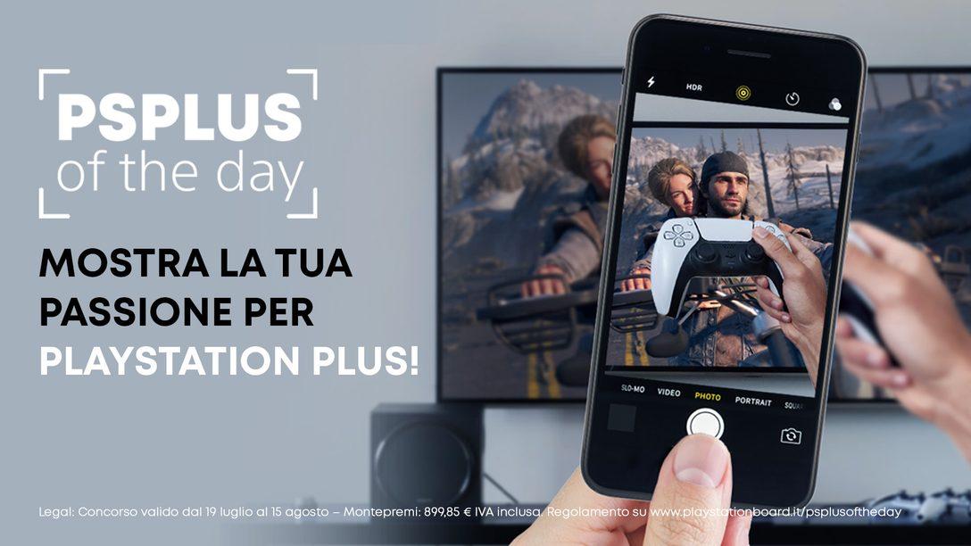 PS Plus of the day – Mostra la tua passione per PlayStation Plus!