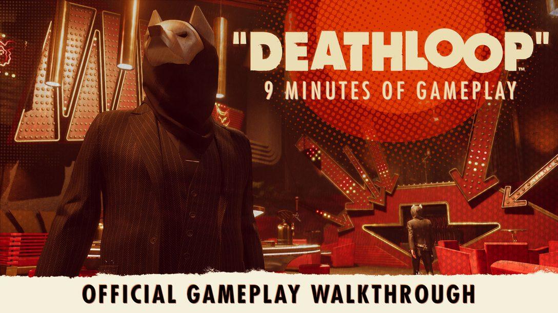 Deathloop: primo sguardo alla sessione di gioco estesa
